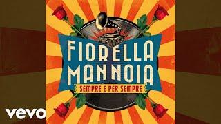 Fiorella Mannoia - Sempre e per sempre