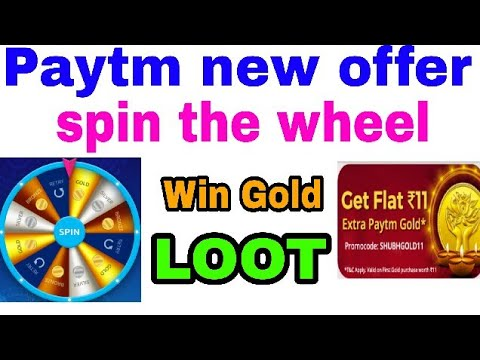 PAYTM SPIN THE WHEEL OFFER LOOT UP TO RS-1 LAKH PAYTM CASH AND IPHONE 7
