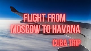 Flight from Moscow to Havana (SVO-HAV) 22 sep. 2014