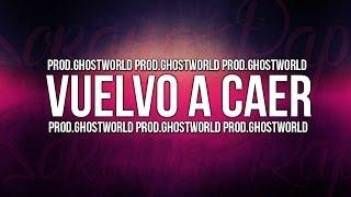 Soraya - Vuelvo a caer [Prod. Ghost World]