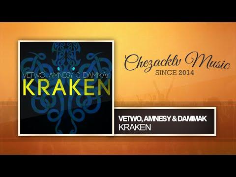 Vetwo, Amnesy & Dammak - Kraken (Original Mix)