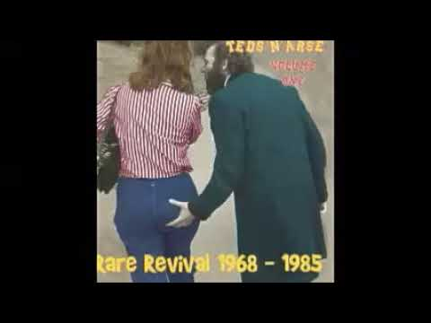 Various – Teds 'N' Arse Vol 1 : Rare Revival 1968-1985 Teddy Boy Rock & Roll , Rockabilly Bop Music