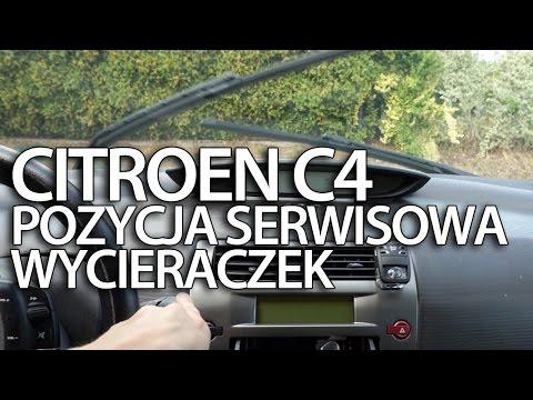 Pozycja Serwisowa Wycieraczek Citroen C4 (serwis Wymiana Piór)