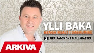 Ylli Baka - Fier Patos Mallakaster (Official Audio)