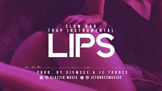 Slow RnB - Trap Instrumental  LIPS Uso Libre FREE 2017  Clazzik Beats