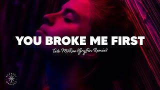 Tate McRae - you broke me first (Lyrics) Gryffin Remix