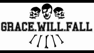 Grace Will Fall - Moralens Stank