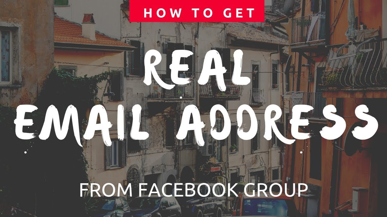 HOW TO GET REAL EMAIL ADDRESS FROM FACEBOOK GROUPS BEST