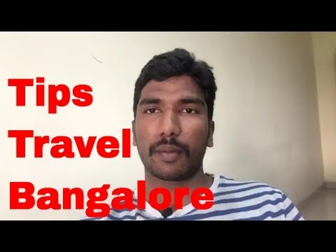 Tips to Travel in Bangalore
