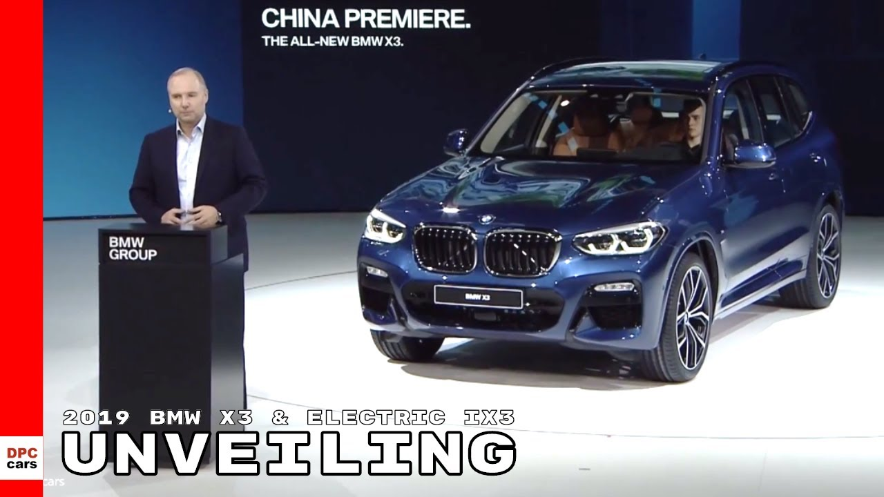 2019 Bmw X3 Ix3 Unveiling Youtube