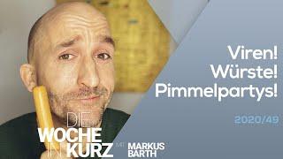Markus Barth – Viren! Würste! P*mmelpartys!