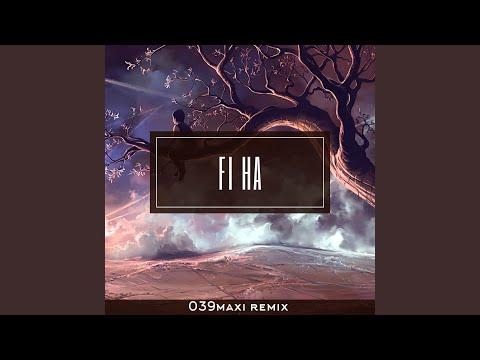 Fi Ha (Remix)