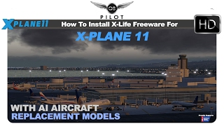 [X-Plane] How to Install X-Life Free Edition for X Plane 11