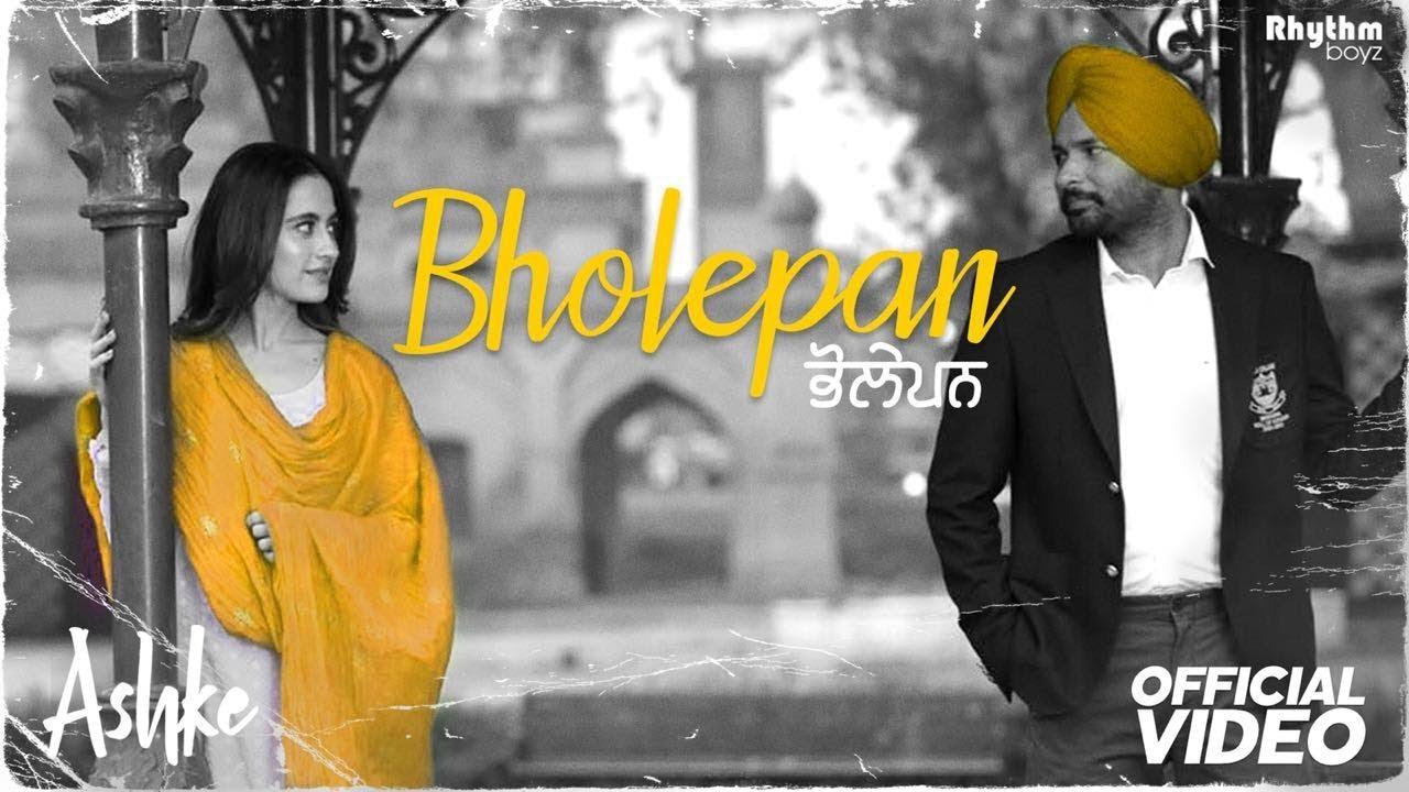 Bholepan | Ashke | Rakesh Maini | Sadhpuri | Jatinder Shah