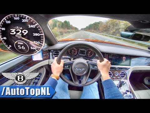 2019 BENTLEY CONTINENTAL GT W12 329km/h AUTOBAHN POV By AutoTopNL