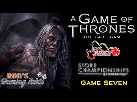 Game of Thrones Card Game -  2018 Store Champs @ Just Games #7