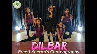 Dance Fun | Dilbar - Satyamev Jayate | Dance Choreography | Preeti Khetan