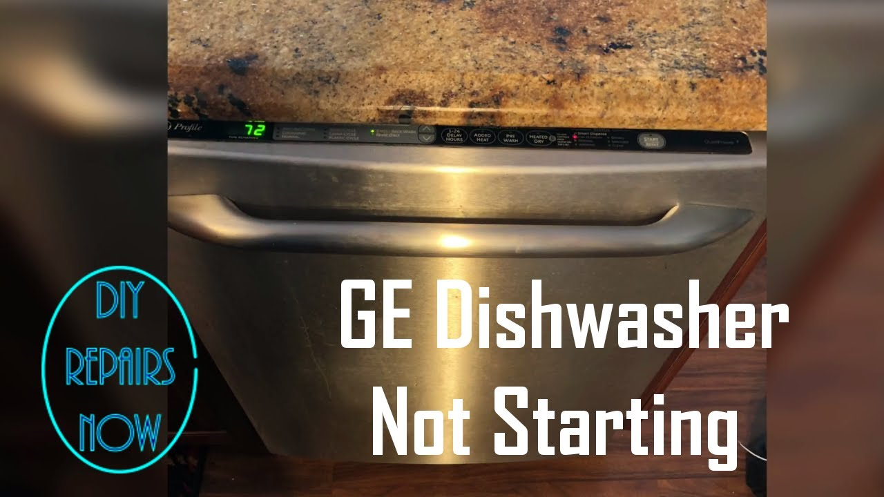 How To Repair Ge Dishwasher Not Working When Pressing Start Diagnose Model Pdw9980n00ss