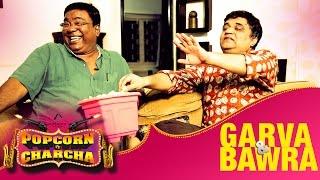 Garva & Bawra | Swanand Kirkire | Kishor Kadam | Popcorn Pe Charcha | Amol Parchure | ADbhoot