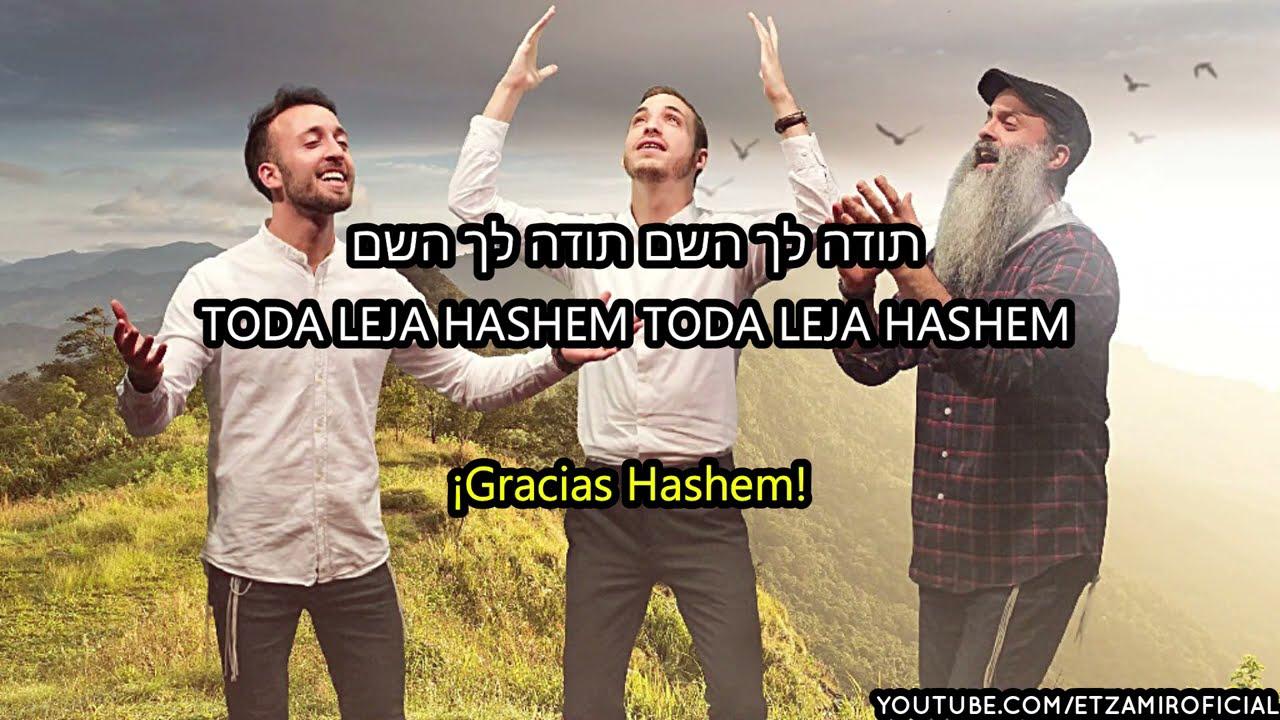 Toda Leja Hashem   ¡Gracias Hashem! - תודה לך השם   🎙 Yaron Bar, Benny Laufer & Shlomi Vilman