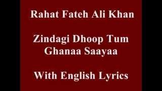 Zindagi Dhoop Tum Ghana Saya... With English Lyrics