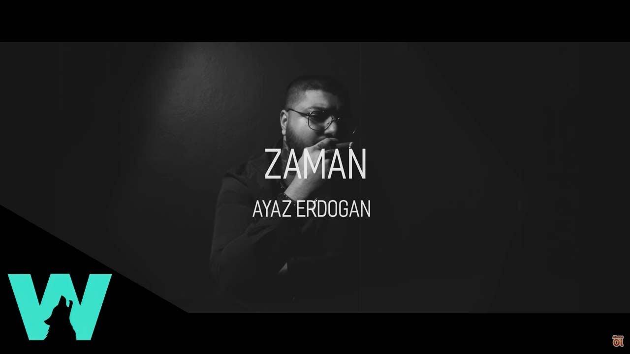 Download Ayaz Erdoğan - Zaman (Official Video)