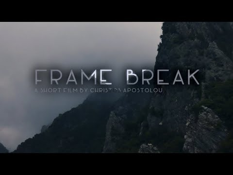 """""""Frame Break"""" - Short Film"""