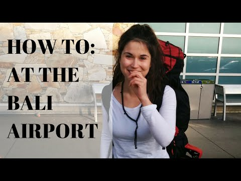 How to: At the Bali airport