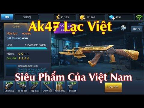 [CDHT] Ak47 Lạc Việt Siêu Phẩm PK Của Việt Nam