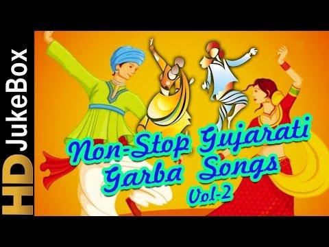 Navratri Garba Gujarati Non Stop Songs Volume 2 |...