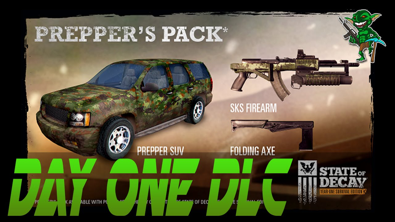 State of Decay: Year One Survival Edition - Prepper's DLC/Returning Players  DLC