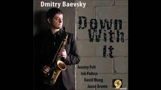 Dmitry Baevsky Quintet - Decision (2010 Sharp Nine)