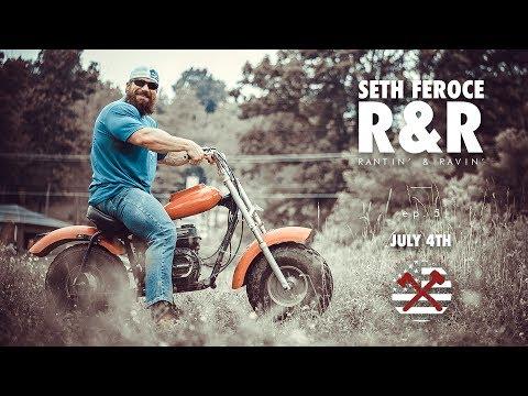 Seth Feroce Rantin & Ravin EP. 5   July 4th