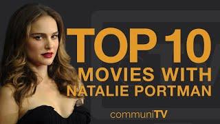 Top 10 Natalie Portman Movies