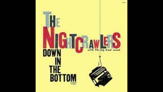 Down In The Bottom- The Nightcrawlers (Studio Version)