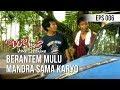Si Doel Anak Sekolahan Berantem Mulu Mandra Sama Karyo  Mp3 - Mp4 Download