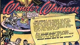 "Wonder Woman: ""Wonder Woman Goes to The Circus"" - Wonder Woman #1"
