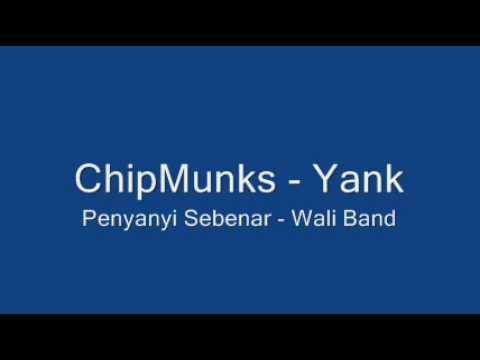 ChipMunks - Yank