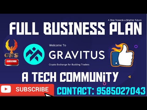 GRAVITUS (EPX) |A Tech Community | Crypto Exchange | Full Business Plan | Contact: 9585027043 | GNS