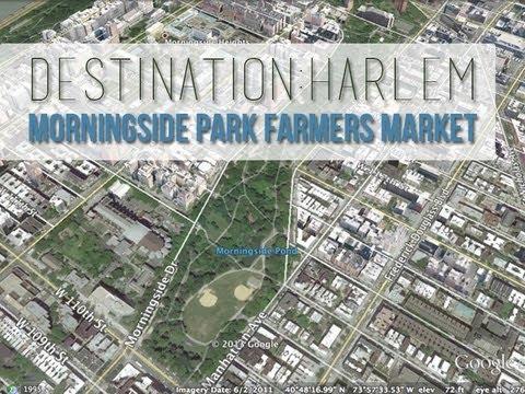 Destination Harlem: Morningside Park Farmers Market