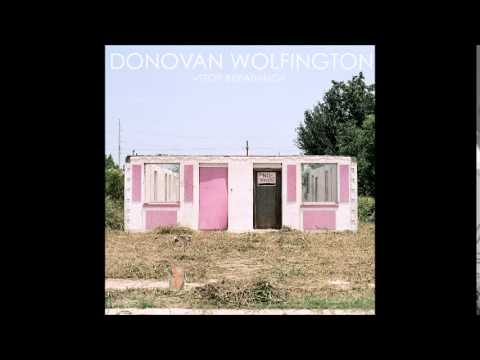 Donovan Wolfington - Love Is Natural