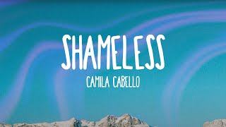 Cover images Camila Cabello - Shameless (Lyrics)