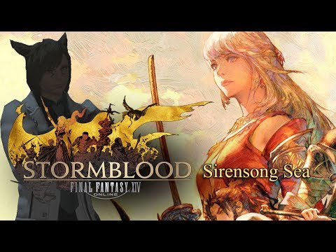 Sirensong Sea | Final Fantasy XIV: Stormblood | Kale Plays