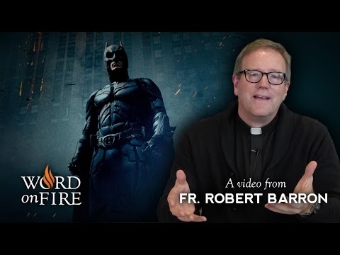 "Bishop Barron on ""The Dark Knight"" (Spoilers)"