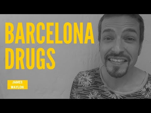 Barcelona drugs - what you need to know