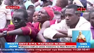 Onyo kwa waliopora na kufyonza mali ya umma  Rais Uhuru Kenyatta