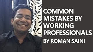 Download Common mistakes by working professionals while preparing for UPSC CSE / IAS exam By Roman Saini Mp3 and Videos