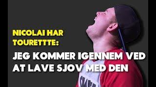 Nicolai Jespersen har tourette: Jeg kommer igennem ved at lave sjov med den thumbnail