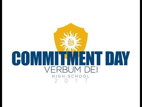 Verbum Dei High School - Commitment Day 2017 (LIVESTREAM)