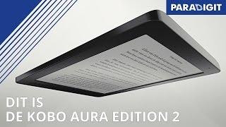 Kobo Aura Edition 2   E-reader   Promo   Paradigit